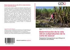 Portada del libro de Determinación de la vida útil en subproductos de la caña de azúcar