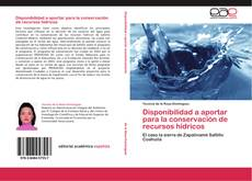 Couverture de Disponibilidad a aportar para la conservación de recursos hídricos