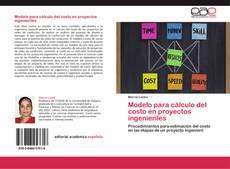 Copertina di Modelo para cálculo del costo en proyectos ingenieriles