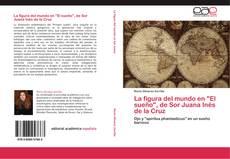 """Portada del libro de La figura del mundo en """"El sueño"""", de Sor Juana Inés de la Cruz"""