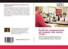 Portada del libro de Perfil de competencias en lengua: una nueva visión