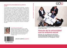 Borítókép a  Vínculo de la universidad con su entorno social - hoz