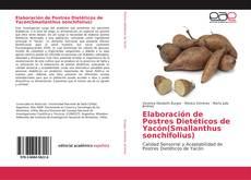 Buchcover von Elaboración de Postres Dietéticos de Yacón(Smallanthus sonchifolius)