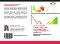 Bookcover of Investigación de mercados para corporaciones de servicios