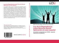 Обложка Ley de la Dependencia como Derecho Social. Aplicación al caso español