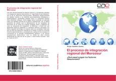 Portada del libro de El proceso de integración regional del Mercosur