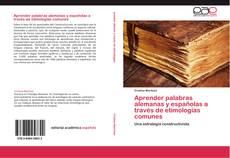 Capa do livro de Aprender palabras alemanas y españolas a través de etimologías comunes