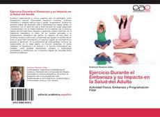 Обложка Ejercicio Durante el Embarazo y su Impacto en la Salud del Adulto