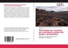 Couverture de Movilidad de metales en sustratos restos de poda y biosólidos