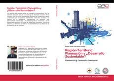 Portada del libro de Región-Territorio: Planeación y ¿Desarrollo Sustentable?