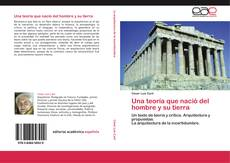Bookcover of Una teoría que nació del hombre y su tierra