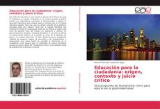Portada del libro de Educación para la ciudadanía: origen, contexto y juicio crítico