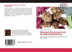 Bookcover of Neurocisticercosis en la edad pediatrica
