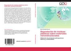 Portada del libro de Degradación de residuos plásticos sobre materiales nanoestructurados