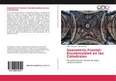 Bookcover of Geometría Fractal: Escabrosidad en las Catedrales