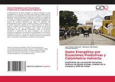 Bookcover of Gasto Energético por Ecuaciones Predictivas y Calorimetría Indirecta