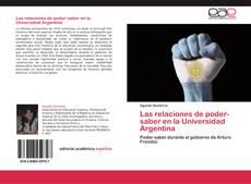 Portada del libro de Las relaciones de poder-saber en la Universidad Argentina