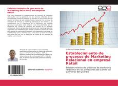 Bookcover of Establecimiento de procesos de Marketing Relacional en empresa Retail