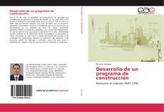 Borítókép a  Desarrollo de un programa de construcción - hoz