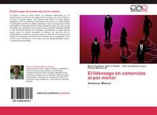 Bookcover of El liderazgo en comercios al por menor