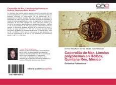 Capa do livro de Cacerolita de Mar, Limulus polyphemus en Holbox, Quintana Roo, México