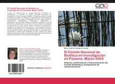 Borítókép a  El Comité Nacional de Bioética en Investigación en Panamá, Marzo 2004 - hoz