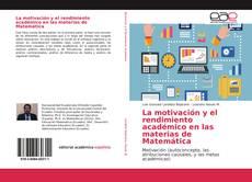Buchcover von La motivación y el rendimiento académico en las materias de Matemática