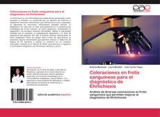 Bookcover of Coloraciones en frotis sanguíneos para el diagnóstico de Ehrlichiosis