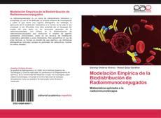 Bookcover of Modelación Empírica de la Biodistribución de Radioinmunoconjugados