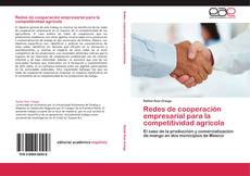 Bookcover of Redes de cooperación empresarial para la competitividad agrícola