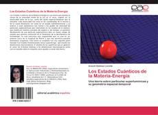 Portada del libro de Los Estados Cuánticos de la Materia-Energía
