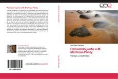 Bookcover of Pensando junto a M. Merleau-Ponty