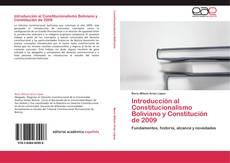 Bookcover of Introducción al Constitucionalismo Boliviano y Constitución de 2009