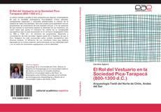 Capa do livro de El Rol del Vestuario en la Sociedad Pica-Tarapacá (800-1300 d.C.)