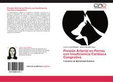 Bookcover of Presión Arterial en Perros con Insuficiencia Cardiaca Congestiva