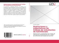 Portada del libro de Aspiraciones y expectativas de trabajo de estudiantes de bachillerato