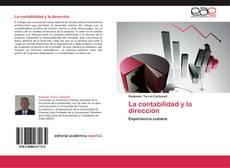 Bookcover of La contabilidad y la dirección