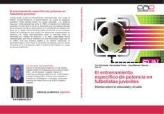 Portada del libro de El entrenamiento específico de potencia en futbolistas juveniles