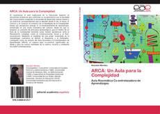 Обложка ARCA: Un Aula para la Complejidad