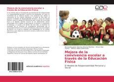 Copertina di Mejora de la convivencia escolar a través de la Educación Física
