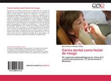 Bookcover of Caries dental como factor de riesgo