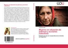 Portada del libro de Mujeres en situación de pobreza y acciones colectivas