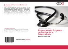 Bookcover of Evaluación del Programa de Control de la Tuberculosis