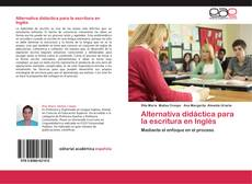 Alternativa didáctica para la escritura en Inglés kitap kapağı