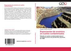 Portada del libro de Especiación de arsénico en suelos contaminados