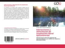 Copertina di Interacciones y alimentación de zooplancton litoral epicontinental