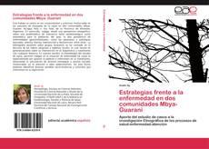 Portada del libro de Estrategias frente a la enfermedad en dos comunidades Mbya- Guaraní