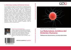 Bookcover of La Naturaleza Jurídica del Embrión Humano