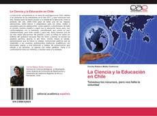 Bookcover of La Ciencia y la Educación en Chile