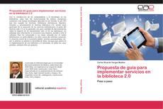 Buchcover von Propuesta de guía para implementar servicios en la biblioteca 2.0